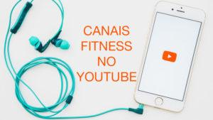 Canais Fitness no YouTube